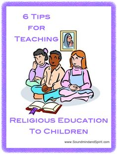 6 Tips for Teaching Religious Education to Children