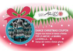 regala delle lezioni di #danzadelventre o #danzegitane a Natale! DANCE XMAS COUPON A #Natale2015 ! info@spazioaries.it