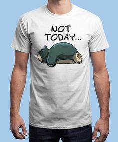 """""""Not today"""" is today's £9/€11/$12 tee for 24 hours only on www.Qwertee.com Pin this for a chance to win a FREE TEE this weekend. Follow us on pinterest.com/qwertee for a second! Thanks:)"""