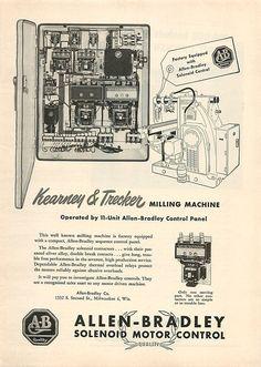 Advertising: 1950 Allen-Bradley Ad - Kearney Trecker Milling Machine #Milwaukee #advertising #vintage