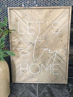 Let's Stay Home Chevron Sign Pebble Painting, Pebble Art, Stone Painting, Chevron Signs, Rainbow Wood, Hilliard Ohio, Rainbow Loom Charms, Driftwood Crafts, Diy Wood Signs