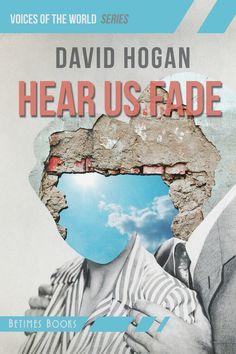 Cover of HEAR US FADE by David Hogan. Cover art (c) Sergey Nehaev