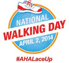 Time to get your walking shoes ready for National Walking Day, April 2. Details soon!