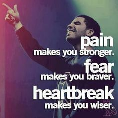 -Drake     I see so many of his quotes, and they all make me smile.
