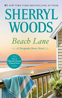 """Read """"Beach Lane"""" by Sherryl Woods available from Rakuten Kobo. In the close–knit community of Chesapeake Shores, Maryland, Susie O'Brien and Mack Franklin's """"not dating"""" claim befuddl. Sherryl Woods Books, New Tork Times, Chesapeake Shores, Wood Book, Reading Material, Book Nooks, Book 1, Bee Book, New Hobbies"""