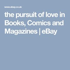 the pursuit of love in Books, Comics and Magazines | eBay