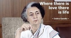 These 15 Quotes From Indira Gandhi Will Make Your Heart SOAR -- womendotcom