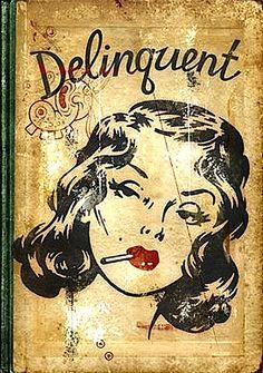 'Delinquent';)