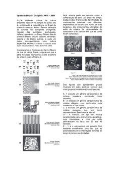 Questões ENEM – Disciplina: ARTE – 2009  91)Os melhores críticos da cultura… Words, High School Art, Educational Activities, Horse
