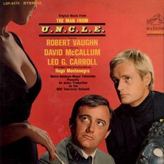 """Original Music From 'The Man From U.N.C.L.E.'"" (1965, RCA) by Hugo Montenegro."