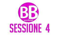 BB Workout – Sessione 4 – Tonificare e scolpire glutei