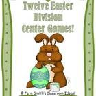 Twelve Easter / Spring Themed Division Center Games This 103 Paged Easter / Spring Themed Center Game has one game for every division Times table ~ One to Twelve!! On Sale for 50% off $2.75 until April 1st !  By www.FernSmithsClassroomIdeas.com