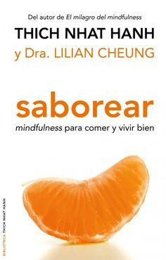 Saborear: mindfulness para comer y vivir bien | La Cocina Alternativa