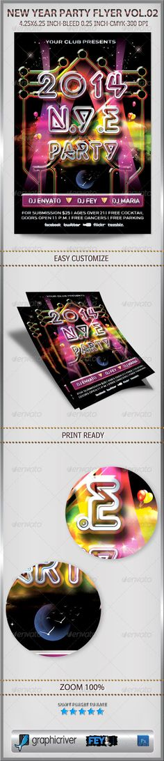 New Year Party Flyer Vol.02  #GraphicRiver         New Year Party Flyer Vol.02   Size 4.25×6.25 inch with bleed 0.25 inch   Print ready with CMYK Color and 300 dpi for resolution   Easy editable and customize   Well organized all layered   Link download fonts:   .dafont /social-logos.font  .dafont /streetvertising-public.font  .dafont /neon-lights.font    If you like don't forget to rate   Thank you                                                             Created: 29 November 13…