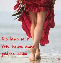 Die lewe is 'n reis, pak lekker padkos! Poetic Words, Afrikaanse Quotes, Inspiring Quotes About Life, Qoutes, Life Quotes, Psalms, Wisdom, Wees, Messages