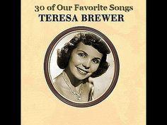 Teresa Brewer Sings 30 of Our Favorite Songs - YouTube