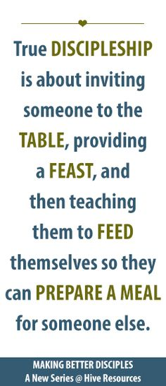 Making Better Disciples: Feeding vs. Feasting In the end, we want disciples who are capable of discipling someone else. We want healthy eaters. {Making Better Disciples - a Hive Resources series} Great Quotes, Me Quotes, Inspirational Quotes, Christian Life, Christian Quotes, Christian Girls, Christian Living, Go And Make Disciples, Wise Words