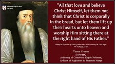 Thomas Cranmer - Christ is in heaven not in the bread Thomas Cranmer, Lords Supper, Book Of Common Prayer, Anglican Church, Christian Men, Catechism, Reformation, Worship, Christianity