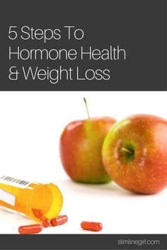 5 Steps To Hormone Health & Weight Loss - http://slimlinegirl.com/5-steps-hormone-health-weight-loss/