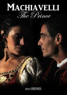 Niccolò Machiavelli il Principe della politica poster - Jean Marc Barr e Giorgia Sinicorni