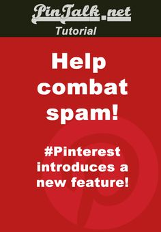 introduces new feature to help combat spam! My Pinterest, Pinterest Board, Pinterest For Business, Apps, Pinterest Marketing, Things To Know, Pinterest Tutorial, Good To Know, Just In Case