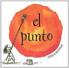 El punto·Peter H. Reynolds·Ed. Art Books For Kids, Childrens Books, I Love Books, My Books, Book Club Books, Book Art, Birthday Book, Children's Literature, Kindergarten Activities