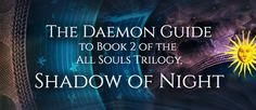 The Daemon Guide to 'Shadow of Night' (All Souls Trilogy #2)