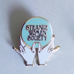 "thegolddig: "" Strange Woman Society Initiation Pin (more information, more…"