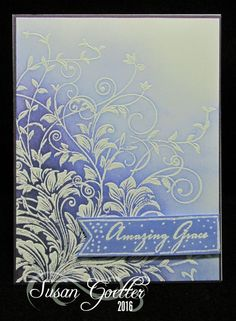 Amazing Grace by sgoetter - Cards and Paper Crafts at Splitcoaststampers
