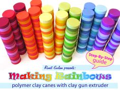 Ronit Golan's Making Rainbows - Polymer clay canes with clay gun Czextruder - Step-By-Step guide