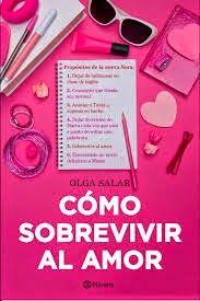 Virginia Oviedo - Libros, pintura, arte en general.: COMO SOBREVIVIR AL AMOR de OLGA SALAR