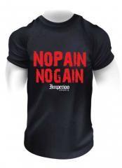 NO PAIN NO GAIN (458-R)  Sveriges största utbud av träningskläder och gymkläder på nätet. www.bigsamab.se  #Imperioo #Imperioosports #bigsamab.se #träningskläder #gymkläder #motivation