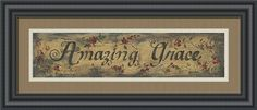AMAZING GRACE By Gail Eads-Art Print-Style Home Art.  Price As Shown: $79.00.  Print Only: $24.00.  Many Frame And Mat Options.  Free Shipping!