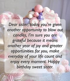 31 Ideas birthday wishes for sister quotes pictures Happy Birthday Sis Quotes, Happy Birthday Sweet Sister, Birthday Greetings For Sister, Birthday Messages For Sister, Message For Sister, Happy Birthday For Him, Happy Birthday Wishes Cards, Birthday Wishes And Images, Birthday Wishes Quotes