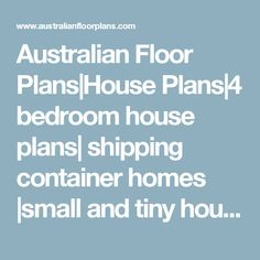 Australian Floor Plans|House Plans|4 bedroom house plans| shipping container homes |small and tiny house plans|3 bedroom house plans| 2 bedroom house plans| duplex house plans| hillside house plans| cheap house plans| australian house plans| modern house plans| steel house plans| kithome house plans| australian house plans| 5 bedroom house plans| 6 bedroom house plans| container house plans| shipping container house plans| affordable house plans| cheap kit homes | insurance | home insurance…