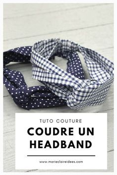 Patron gratuit pour coudre un headband Coudre un headband / tuto couture / tutoriel couture gratuit Diy Baby Headbands, Diy Headband, Headband Pattern, Stretchy Headbands, Coin Couture, Couture Sewing, Sewing Projects For Beginners, Sewing Tutorials, Easy Crochet