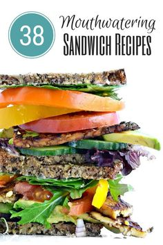 38 Mouthwatering Sandwich Recipes