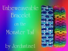 New Unbeweaveable Bracelet - Monster Tail - Rainbow Loom - http://rainbowloomsale.com/new-unbeweaveable-bracelet-monster-tail-rainbow-loom/