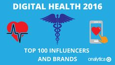 An exhaustive list of the top 100 Digital Health influencers and brands driving the most engagement in including quotes from the experts. Wish You The Best, White Paper, Health And Wellness, The 100, Medical, Digital, Quotes, Tops, Style