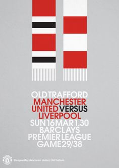 Match poster. Manchester United vs Liverpool, 16 March 2014. Designed by @manutd.