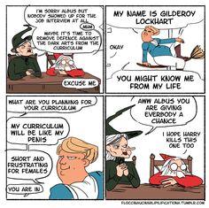 Gilderoy is the Zapp Brannigan of the wizarding world.