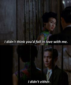 In The Mood For Love (2000)  Via https://www.facebook.com/TheBestMovieLines