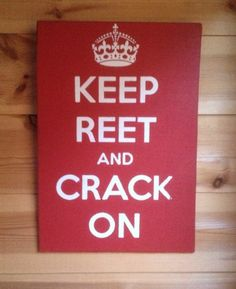 Keep Reet Sign. Keep Calm. Cumbrian Dialect. Hand Screen Printed. WHITEHAVEN