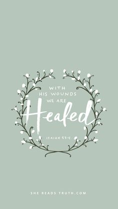 By his wounds, we are healed.