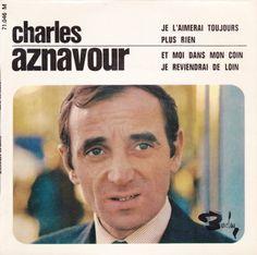 Charles Aznavour - Je l'aimerai toujours  Barclay 71046 - Paru en juin 1966  Note: 4/10.