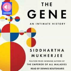"""#freeaudiobook #audiobook Download Available Formats Audiobook, Kindle, Hardcover, Paperback, MP3, PDF, iPhone/iPod Touch, Tablet, IOs, Android, iPad, Stream Audio The Gene: An Intimate History Science & Technology, Medicine, History, World  Siddhartha Mukherjee From the Pulitzer Prize-winning, bestselling author of The Emperor of All Maladies-a magnificent history of the gene and a response to the defining question of the future: What becomes of being human when we learn to """"read"""" and…"""