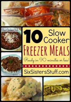 Six Sisters' Stuff: 10 Slow Cooker Freezer Meals in Less Than 90 Minutes! by Taraped