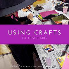Using Craft Activities to Teach Kids--great starter ideas