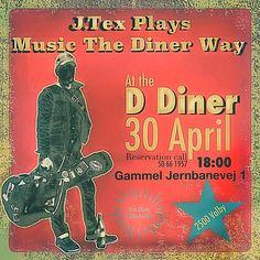 The D-Diner 30 April, Solo Gig !!! Copenhagen / Valby
