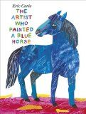 The Artist Who Painted a Blue Horse- teaching ideas. video of Eric Carle talking about the book.